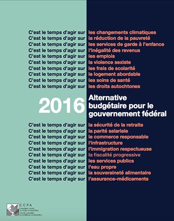 Alternative budgétaire pour le gouvernement fédéral 2016