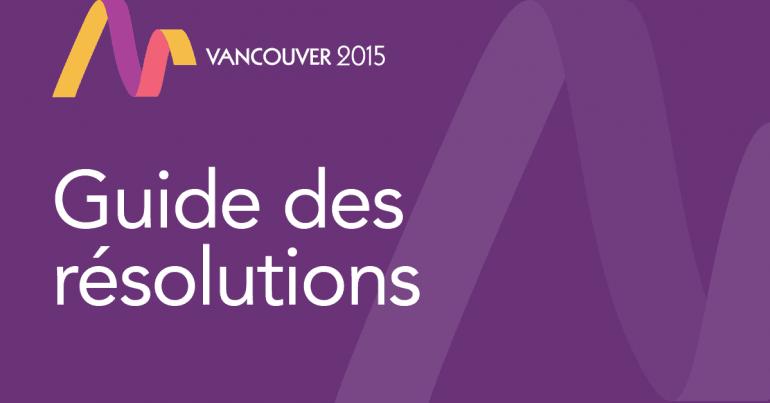 Congrés 2015 guide des résolutions