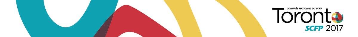 Bannière Congrès national du SCFP 2017