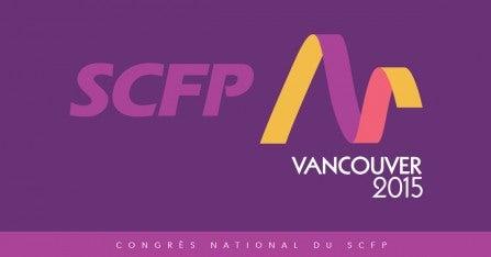Congrès national du SCFP 2015